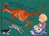 Een wereld vol baby's ! : een informatief boek voor jonge kinderen