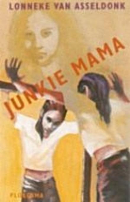 Junkie Mama