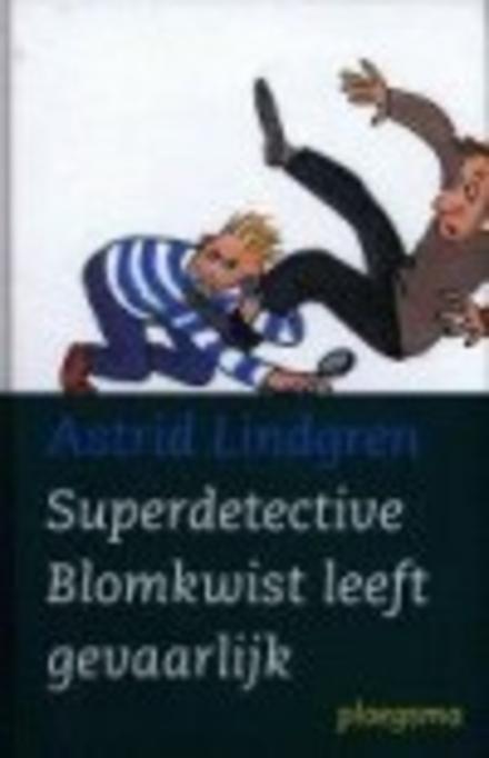 Superdetective Blomkwist leeft gevaarlijk