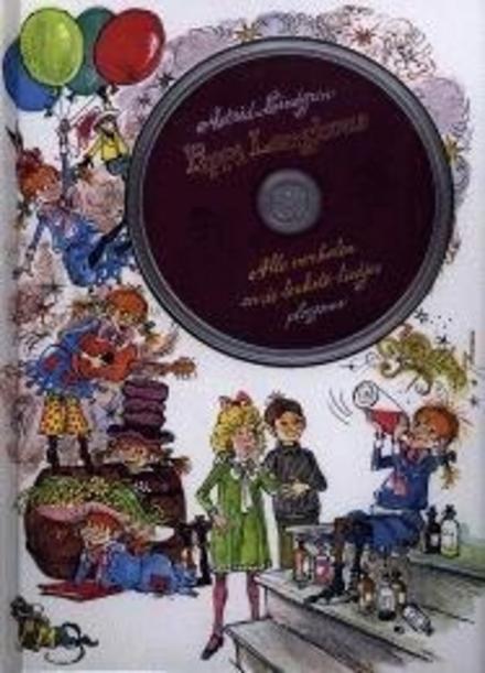 Pippi Langkous : met al haar kleurige avonturen in één groot boek vol tekeningen
