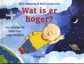 Wat is er hoger ? : een informatief boek voor jonge kinderen
