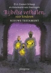 Bijbelse verhalen voor kinderen : nieuwe testament