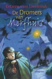 De dromers van Morfhuis