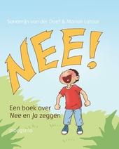 Nee! : een boek over nee en ja zeggen