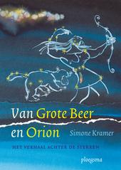 Van Grote Beer en Orion : het verhaal achter de sterren
