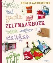 Het grote zelfmaakboek voor meisjes