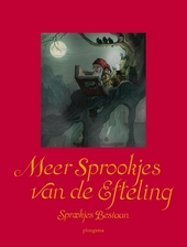 Meer sprookjes van De Efteling : sprookjes bestaan