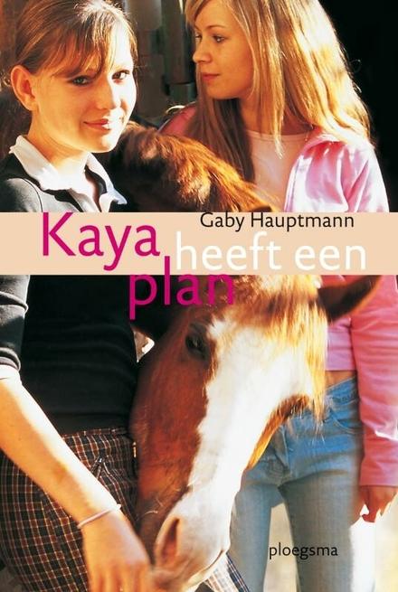 Kaya heeft een plan
