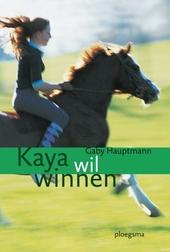 Kaya wil winnen