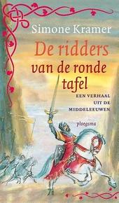 De ridders van de ronde tafel : een verhaal uit de middeleeuwen
