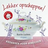 Lekker opscheppen! : kookboek voor kinderen