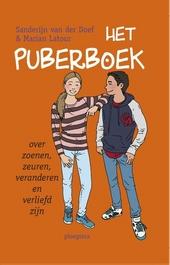 Het puberboek : over zoenen, zeuren, veranderen en verliefd zijn