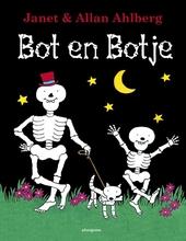 Bot en Botje / tekst en ill. van Janet en Allan Ahlberg