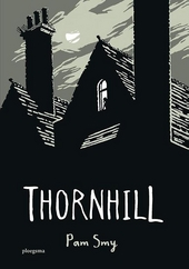 Thornhill / tekst en illustraties Pam Smy