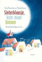 Sinterklaasje, kom maar binnen : Sinterklaasliedjes van nu
