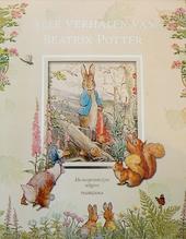 Alle verhalen van Beatrix Potter : de oorspronkelijke uitgave