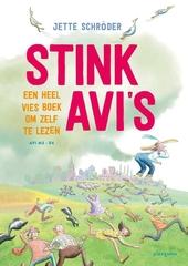 Stink AVI's : een heel vies boek om zelf te lezen