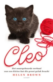 Cleo : het waargebeurde verhaal van een kleine kat die groot geluk bracht