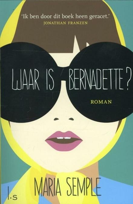 Waar is Bernadette?