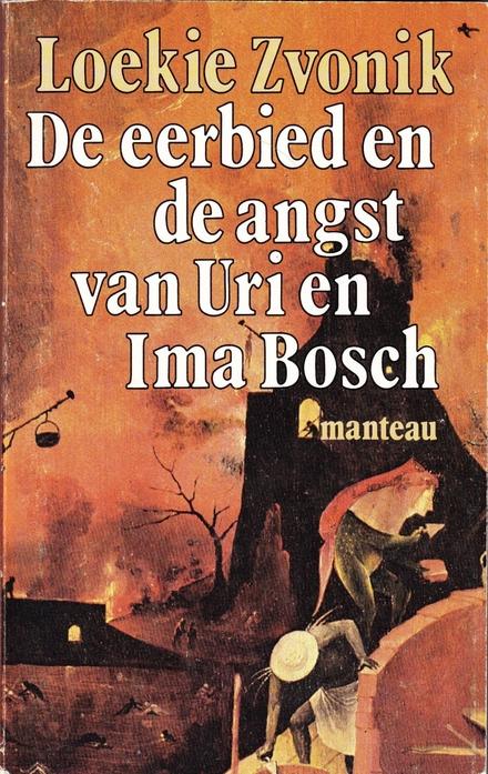 De eerbied en de angst van Uri en Ima Bosch
