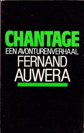 Chantage : een avonturenverhaal