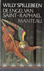 De engel van Saint-Raphael : een parabel