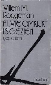 Al wie omkijkt is gezien : gedichten 1974-1987