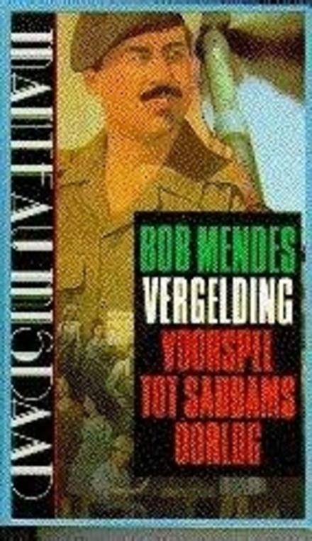 Vergelding : voorspel tot Saddams oorlog