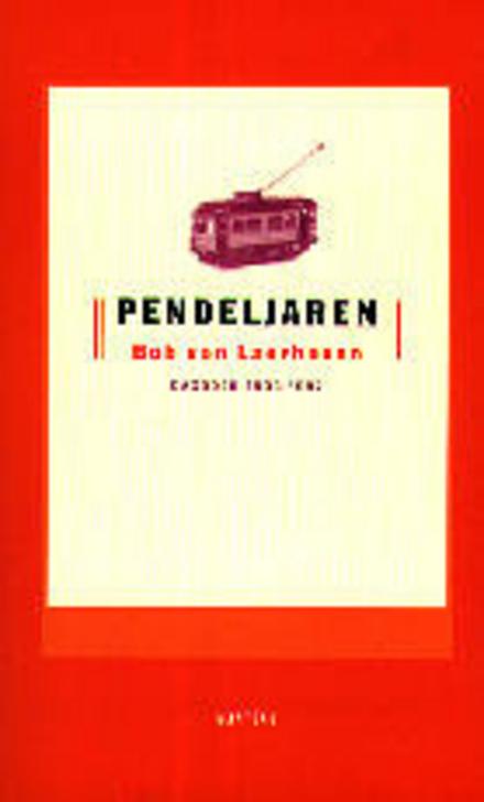 Pendeljaren : dagboek 1993-1997