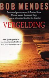 Vergelding : voorspel tot Saddams oorlog : faction-thriller