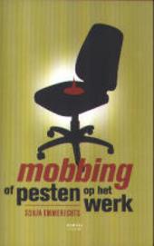 Mobbing of pesten op het werk