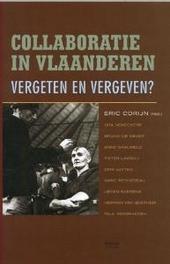 Collaboratie in Vlaanderen : vergeten en vergeven ?