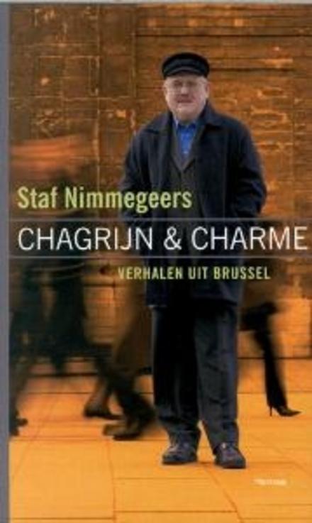 Chagrijn en charme : verhalen uit Brussel