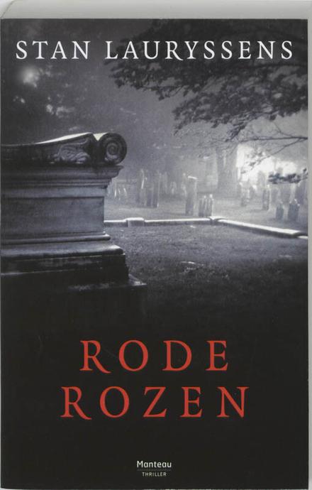 Rode rozen - misdaad in Antwerpen (vervolg op Dode lijken)