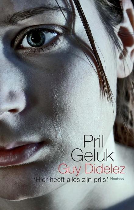 Pril geluk : naar het levensverhaal van Anne Thielemans