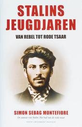 Stalins jeugdjaren : van rebel tot rode tsaar