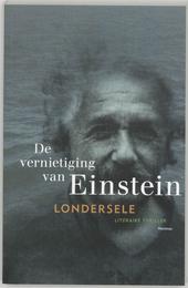 De vernietiging van Einstein : literaire thriller