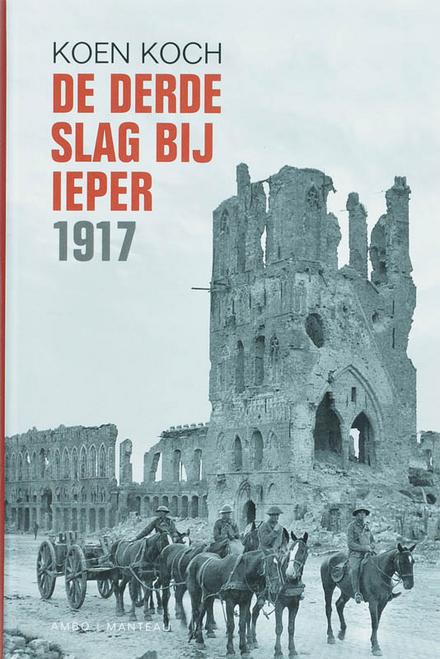 De derde slag bij Ieper 1917