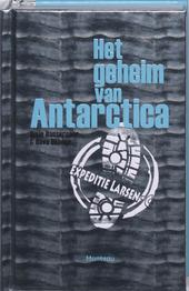 Het geheim van Antarctica : Expeditie Larsen-C