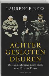 Achter gesloten deuren : de geheime afspraken tussen Stalin, de nazi's en het Westen