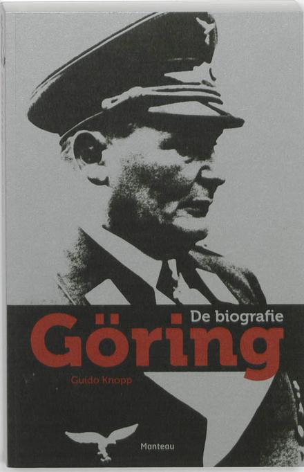 Göring : de biografie - Göring: de biografie