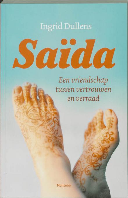 Saïda : een vriendschap tussen vertrouwen en verraad