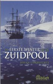 De eerste winter op de Zuidpool