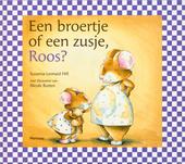 Een broertje of een zusje, Roos?