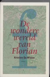 De wondere wereld van Florian