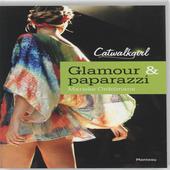 Glamour & paparazzi