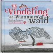 De vindeling van Wammerswald : over een aangespoeld meisje, elf zonen, sakkersnotter, Mathilda, een beer, superdoze...