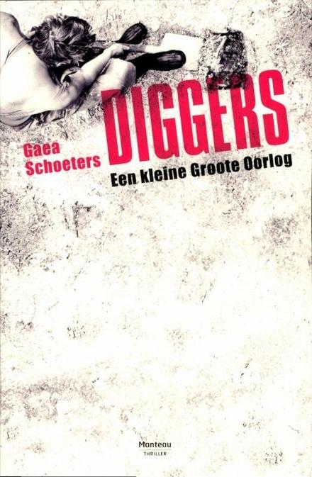 Diggers : een kleine Groote Oorlog