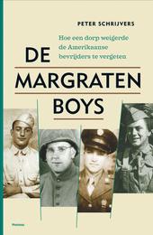 De Margraten boys : hoe een dorp weigerde de Amerikaanse bevrijders te vergeten