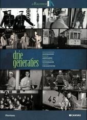 Drie generaties : politiemannen, suikerbakkers, piloten, ambachtslui, fietsenmakers, leraars, ambtenaren, circusart...